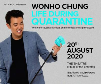 Post-quarantine quips: Wonho Chung to perform latest comedy set at Mall of the Emirates