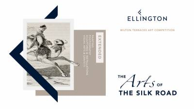 Ellington Art Foundation extends deadline for 'The Arts of The Silk Road' competition